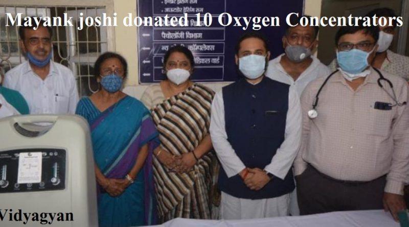 Mayank Joshi donated 10 oxygen concentrators